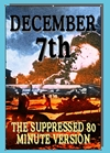 December 7th, The Suppressed 80 Minute Version (DVD), Non-Fiction Video Aviation DVDs Item Number DV514