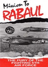 Mission to Rabaul, Non-Fiction Video Aviation DVDs Item Number DV507