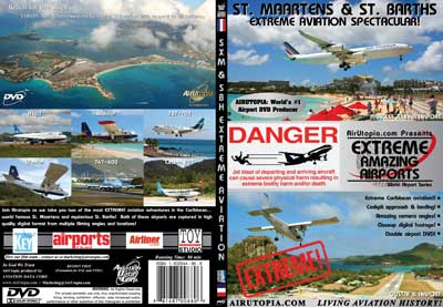 "ST. Maarten & St. Barths Airports ""EXTREME! Aviation Spectacular"" (DVD), Air Utopia Aviation DVDs Item Number AUT61"