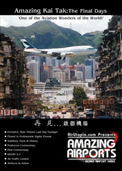 Hong Kong Kai Tak, The Final Days (July 1998) (DVD), Air Utopia Aviation DVDs Item Number AUT14
